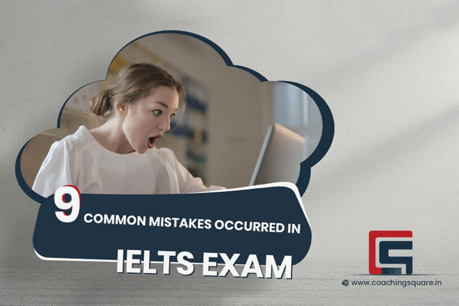 9 Common Mistakes Occurred In IELTS Exam