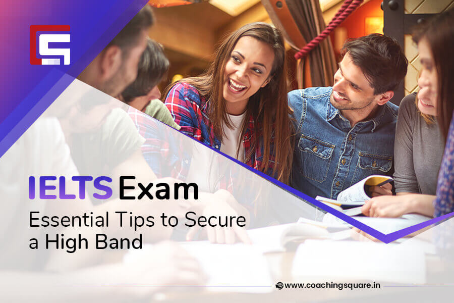 IELTS Exam - Coaching Square